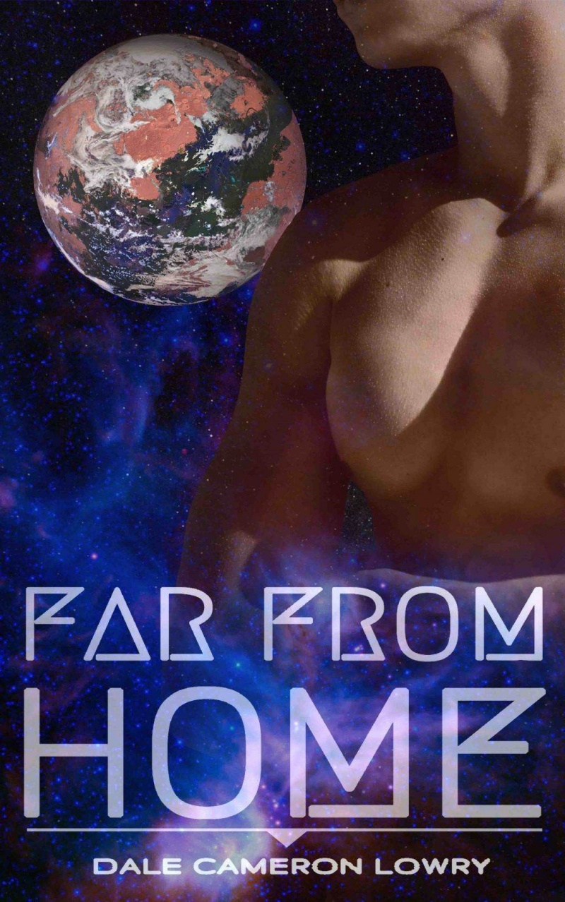 Far From Home by Dale Cameron Lowry