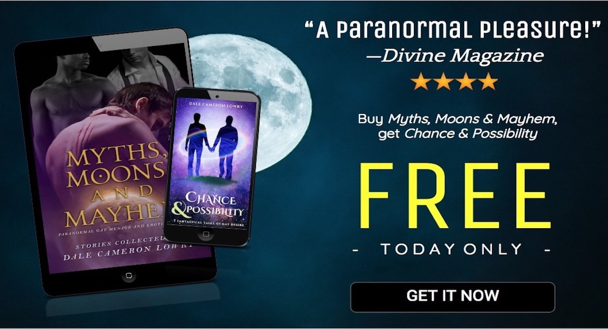 Buy Myths Moons and Mayhem, get chance and possibility free—today only!